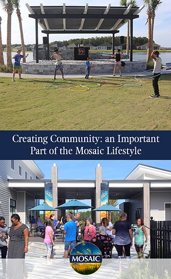 Creating Community an Important Part of the Mosaic Lifestyle